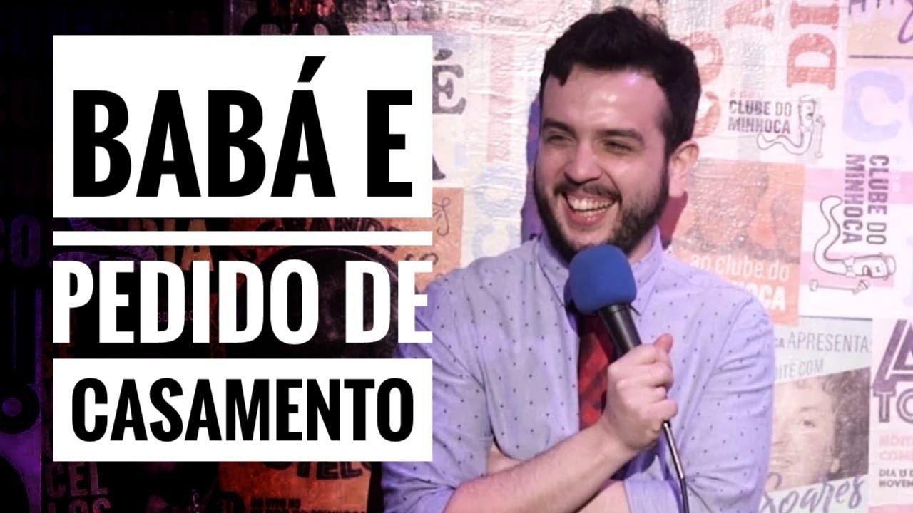 BABÁ E PEDIDO DE CASAMENTO - ROMINHO BRAGA - STAND UP COMEDY