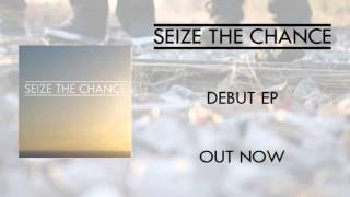 Seize The Chance - Something There