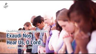 Exaudi Nos/Hear Us, O Lord - Rufino Zaragoza, OFM