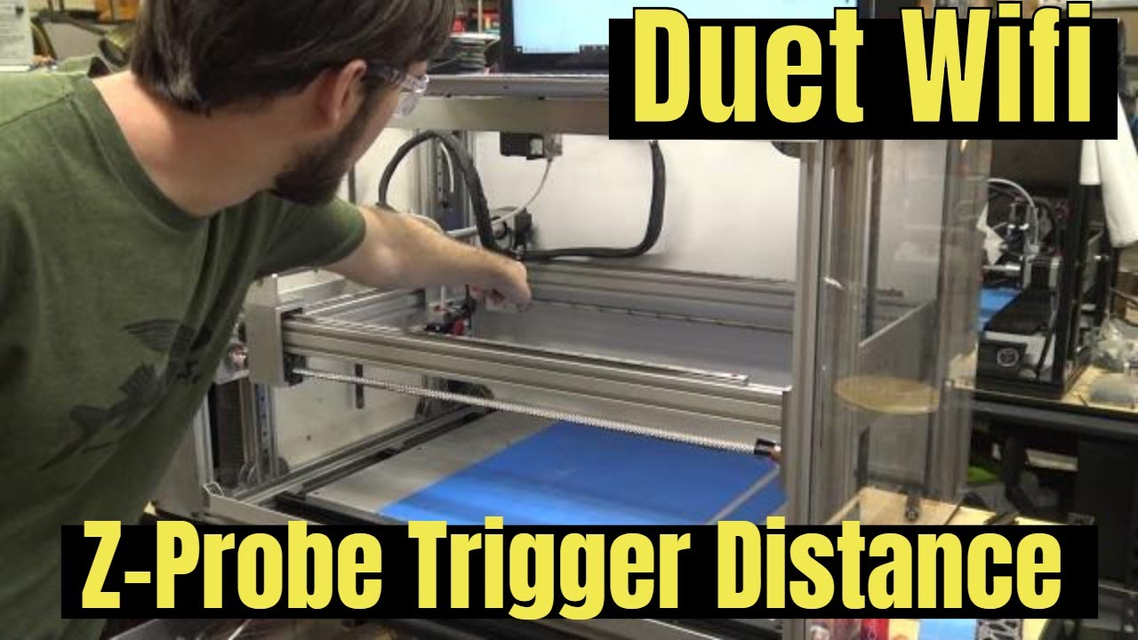 Duet Wifi: Setting Probe Trigger Distance