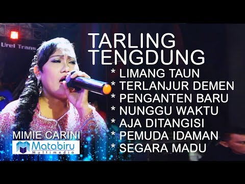TARLING TENGDUNG CIREBONAN - MIMIE CARINI - LIVE LIBERTY MUSIC [FULL] Mp3