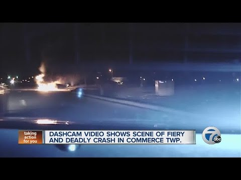Dashcam video shows scene of fiery and deadly crash in Commerce Township