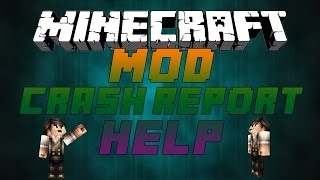 How to Fix Any Crash Report Quick - Minecraft Mod Tutorial