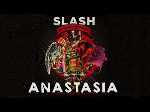 SLASH – Anastasia – Lyrics