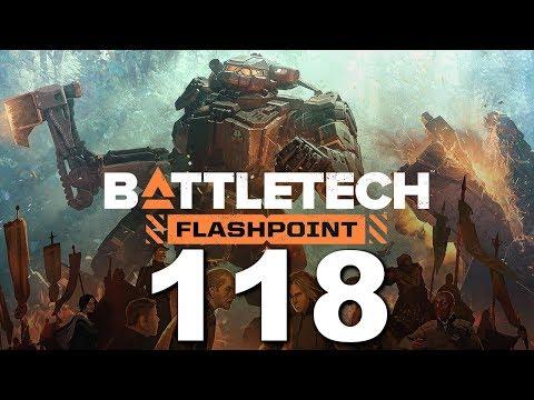 BattleTech | Flashpoint | Episode 118 |