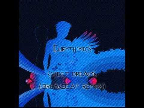 Eurythmics - Sweet Dreams (BreakBeat Remix)