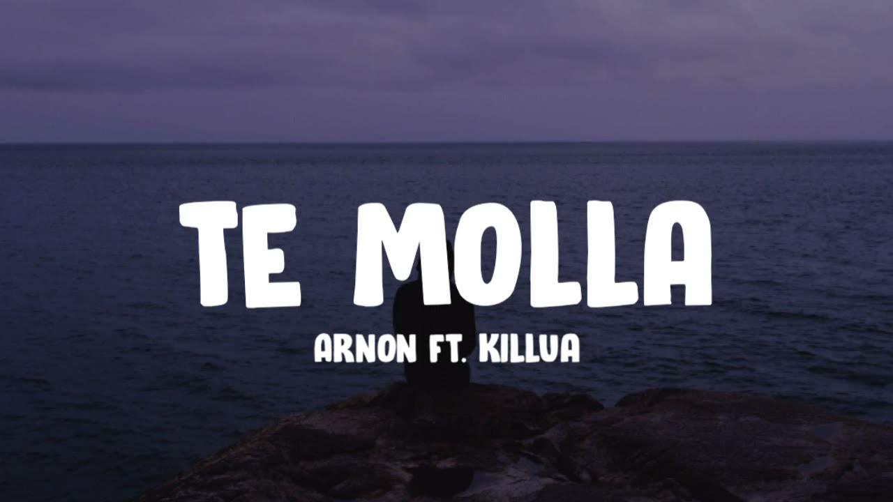 Te Molla - Aron (ft.killua) (lyrics)