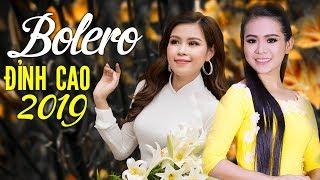 Bolero Đỉnh Nhất 2019 - Nhạc Vàng Trữ Tình Hay Tê Tái - Nhạc Vàng Xưa Chấn Động Hàng Triệu Con Tim