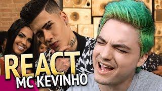 REAGINDO A MC KEVINHO - Tô Apaixonado Nessa Mina