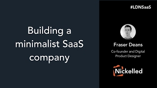 Building a minimalist SaaS company – Nickelled