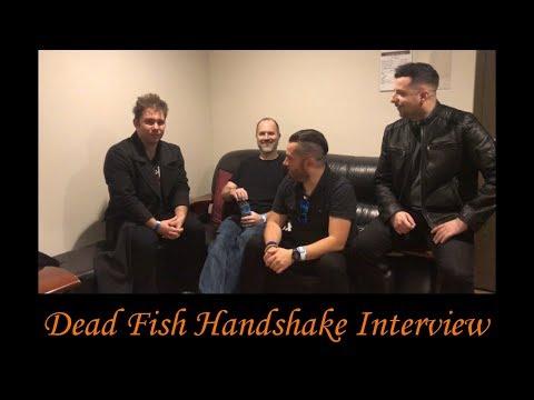 Dead Fish Handshake Interview By Michael Nagy