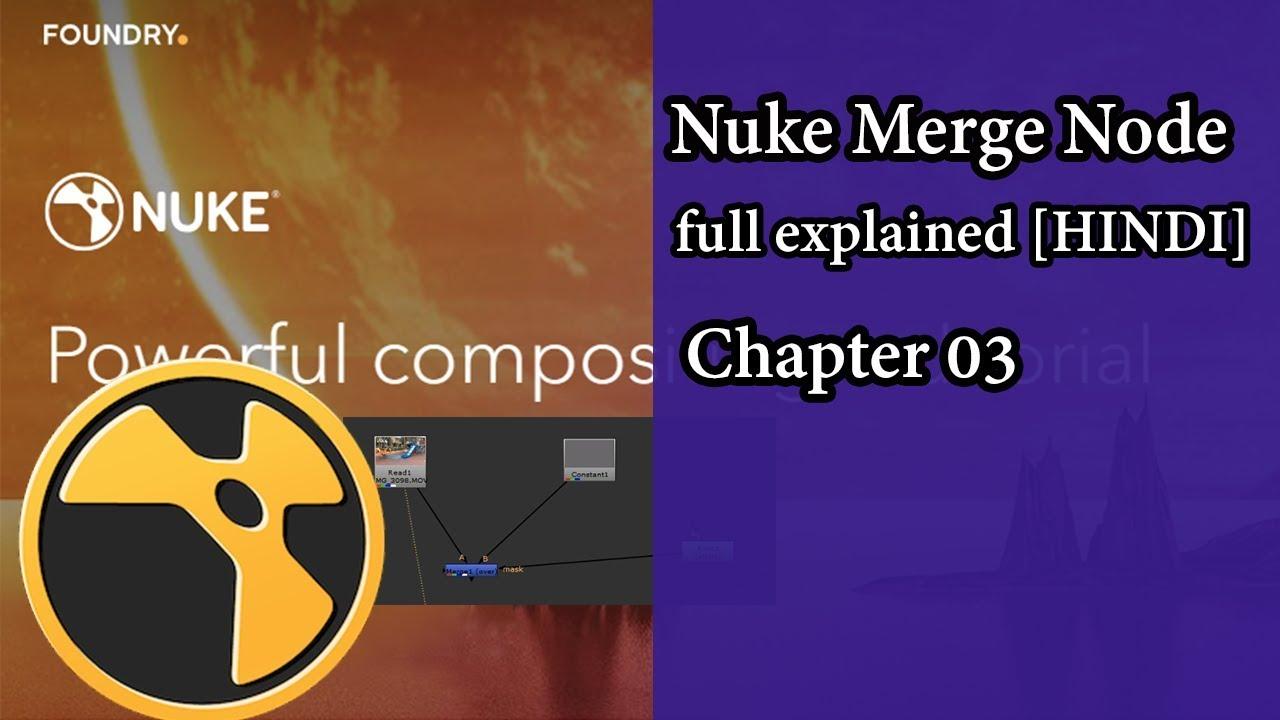 Nuke Merge Node full explained [HINDI] || Nuke tutorial || Chapter 03