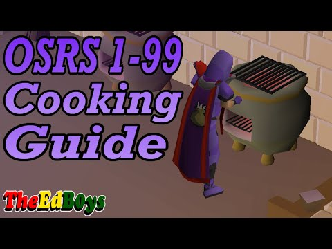 OSRS 1-99 Cooking Guide | Updated Old School Runescape Cooking Guide