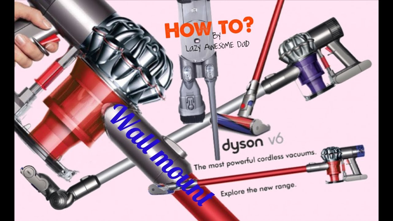 How to Wall Mount your Dyson V6 handstick cordless vacuum ...