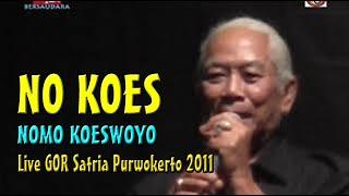 Part 4 NO KOES | Koes Plus Bersaudara di Purwokerto 2011
