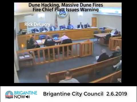 Brigantine city council 2 6 19 Dune fire danger. Tiger Platt