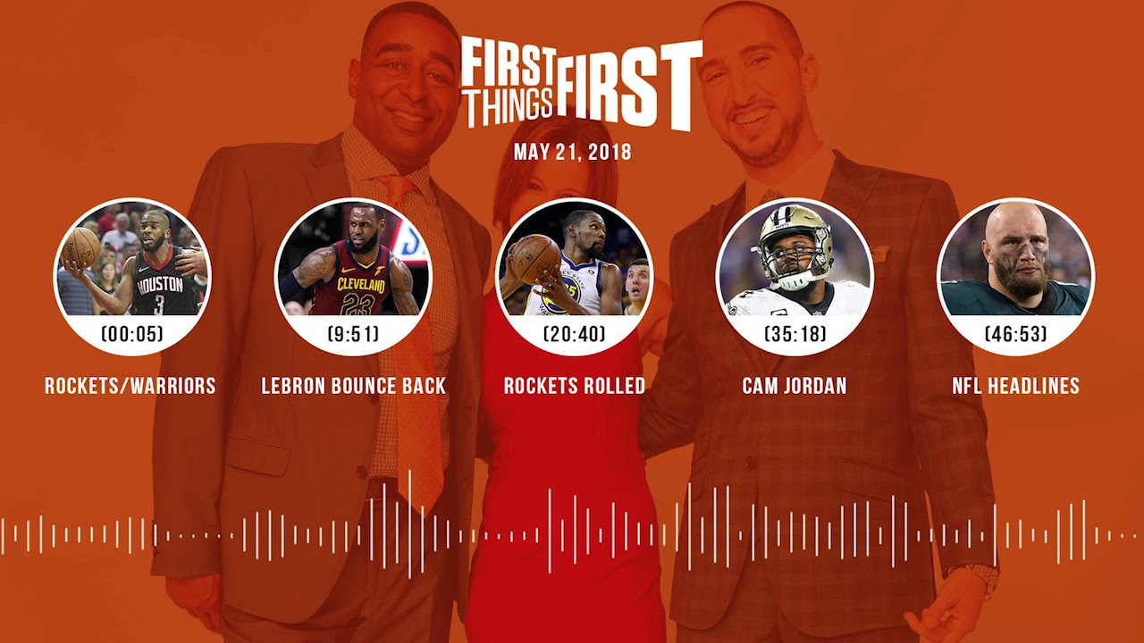 first-things-first-audio-podcast-5-21-18-cris-carter-nick-wright-jenna-wolfe-first-things-first