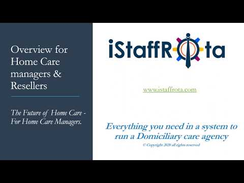 ISTAFFROTA CUSTOMER OVERVIEW FOR HOME CARE COMPANIES, DOM CARE, LIVE-IN CARE