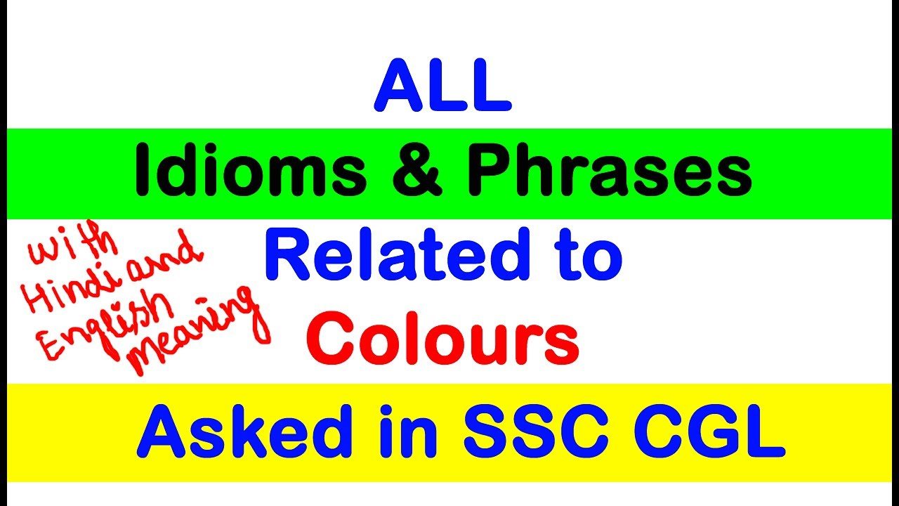 All Idioms And Phrases Related To Colours Asked In Ssc Cgl Exam