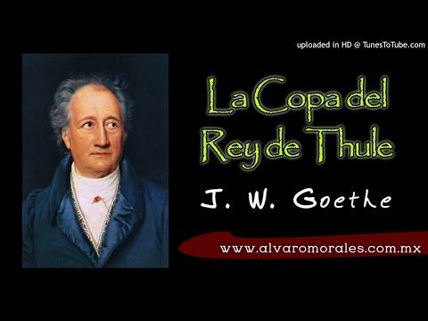 La Copa del Rey de Thule - J. W. Goethe