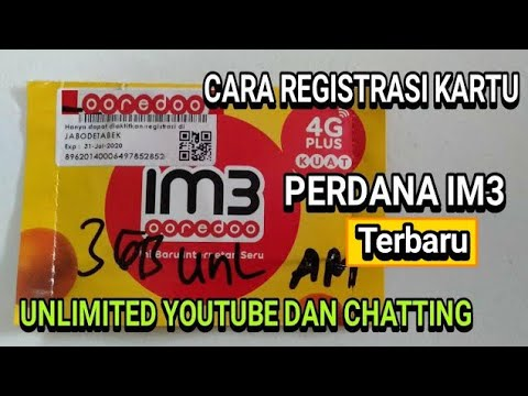 Cara Registrasi Kartu Im3 Indosat Ooredoo 4g Unlimited Youtube Chatting Terbaru Youtube