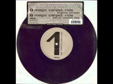Mighty Dub Katz Magic Carpet Ride You Carpet Vidalondon