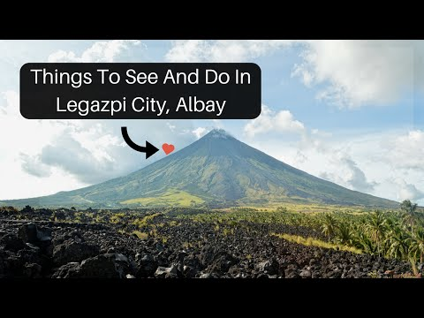 Things To See and Do In Legazpi City, Albay