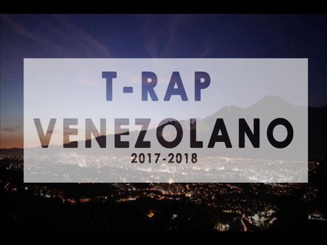 Rap Venezolano 2017-2018 (Parte 14)