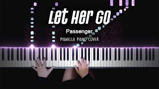 Passenger - Let Her Go | Piano Cover by Pianella Piano