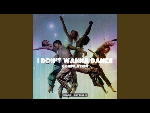 I Don't Wanna Dance (Extended Mix)