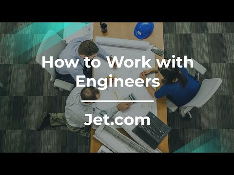 How to Work with Engineers by Jet.com Senior Software Engineer