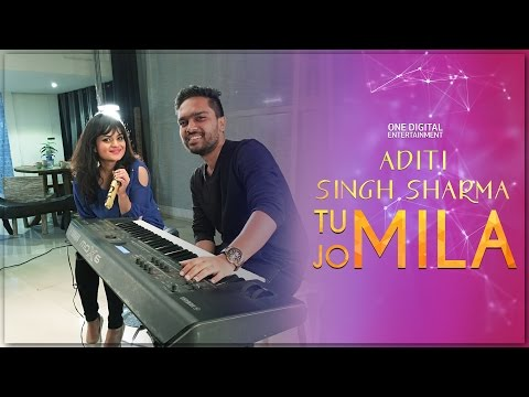 Tu Jo Mila (Female Cover)   Aditi Singh...