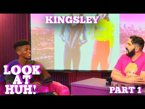 KINGSLEY on LOOK AT HUH! Part 1