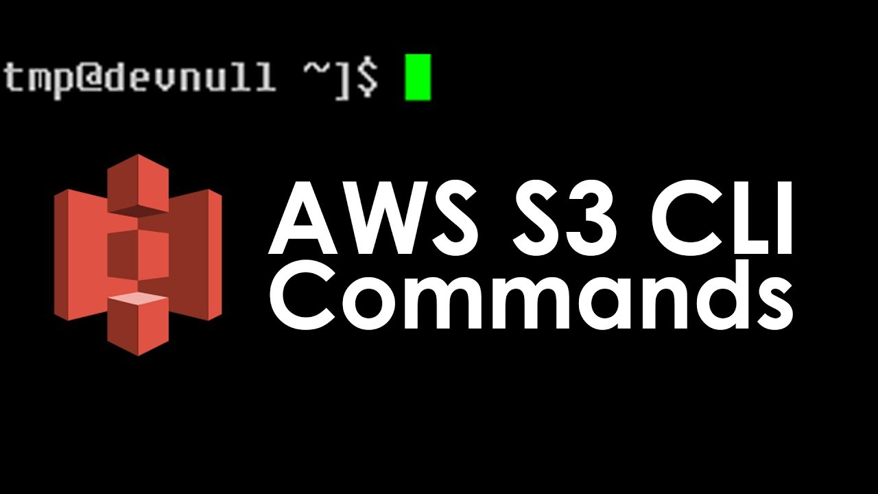 AWS S3 CLI Tutorial: AWS S3 CLI and S3API Basic Commands