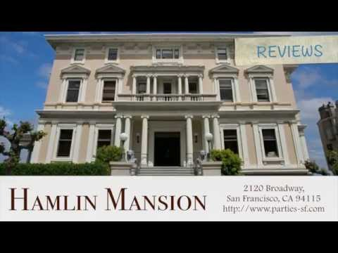 Hamlin Mansion - REVIEWS - San Francisco, CA Venue Reviews