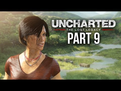 UNCHARTED THE LOST LEGACY Gameplay Walkthrough Part 9 - THE TUSK (Chapter 7)