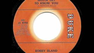 Watch Bobby Bland Gotta Get To Know You video