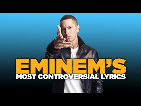 Eminem's Most Controversial Lyrics