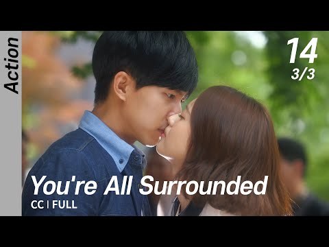 [CC/FULL] You're All Surrounded EP14 (3/3) | 너희들은포위됐다