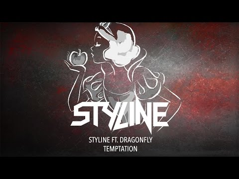 Styline ft. Dragonfly - Temptation (Original Mix) [Official Audio]