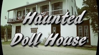 House of the Haunted Dolls