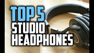 Best Studio Headphones in 2018 - Which Are The Best Studio Headphones?
