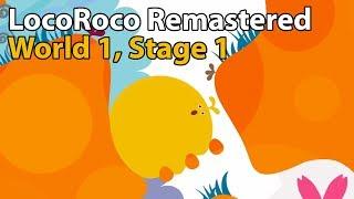 LocoRoco Remastered (PS4) - World 1, Stage 1