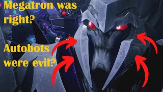 The Decepticons were RIGHT!?  The Decepticon Cause Fully Explained in Transformers Prime