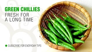 How To Store Green Chillies For A Long Time | Easy Way To Make Them Fresh