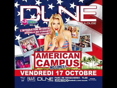American Campus @Dune Toulouse Bye Beta Events