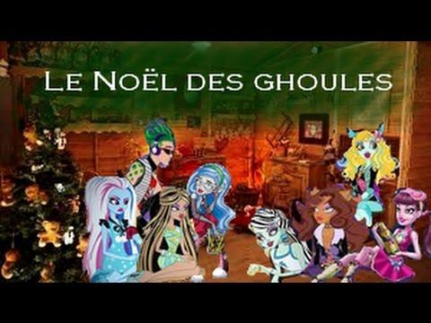 Le no l des ghoules monster high youtube - Monster high noel ...