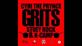 CyHi The Prynce ft Stuey Rock & K-Camp - Grits