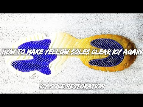 How To Make Yellow Soles Clear Icy Again | Icy Sole Restoration