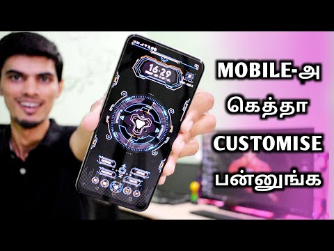 MOBILE-அ கெத்தா Customise பண்ணலாம் | How to Customise Android Phone Like PRO